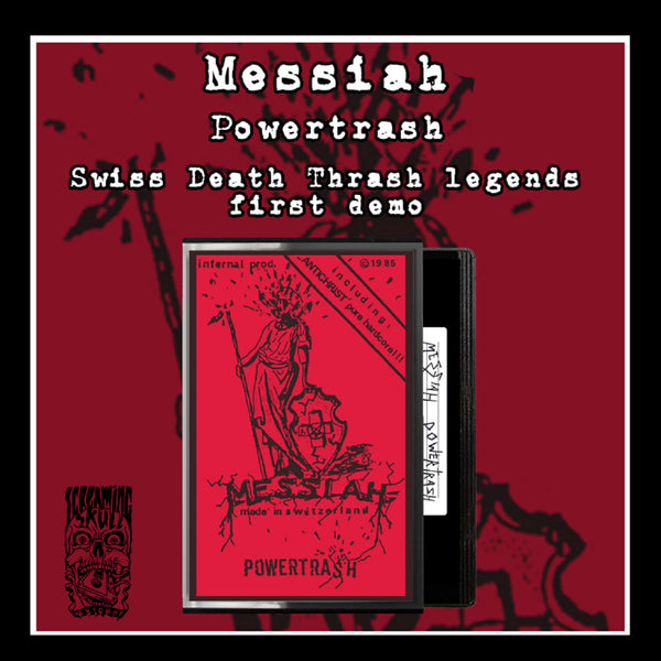 MESSIAH - Powertrash TAPE