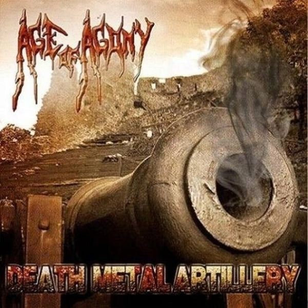 AGE OF AGONY - Death Metal Artillery CD