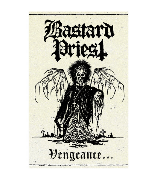 BASTARD PRIEST - Vengeance...Of The Damned MC