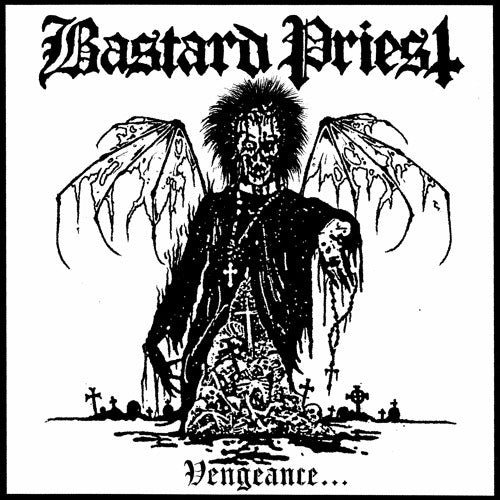 BASTARD PRIEST - Vengeance...Of The Damned MLP (2ND PRESS w/POSTER)