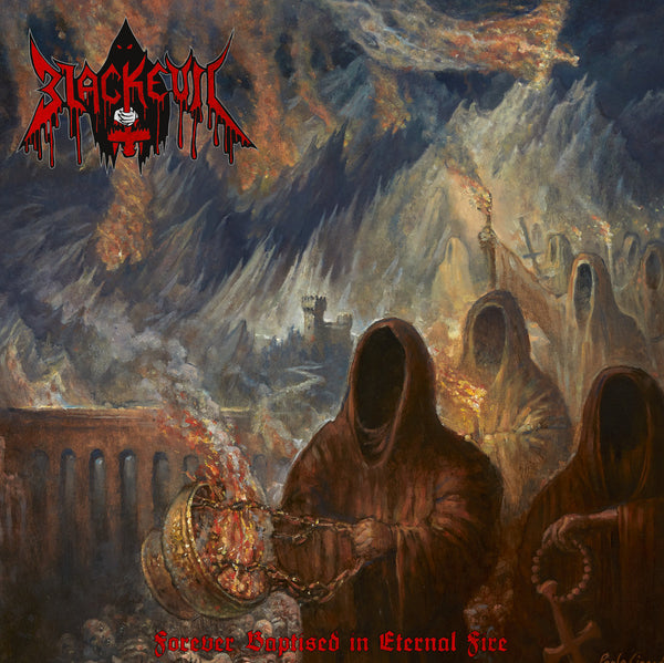 BLACKEVIL - Forever Baptised in Eternal Fire CD