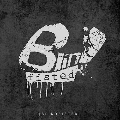 BLINDFISTED - Blindfisted LP