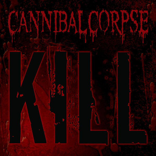 CANNIBAL CORPSE - Kill LP
