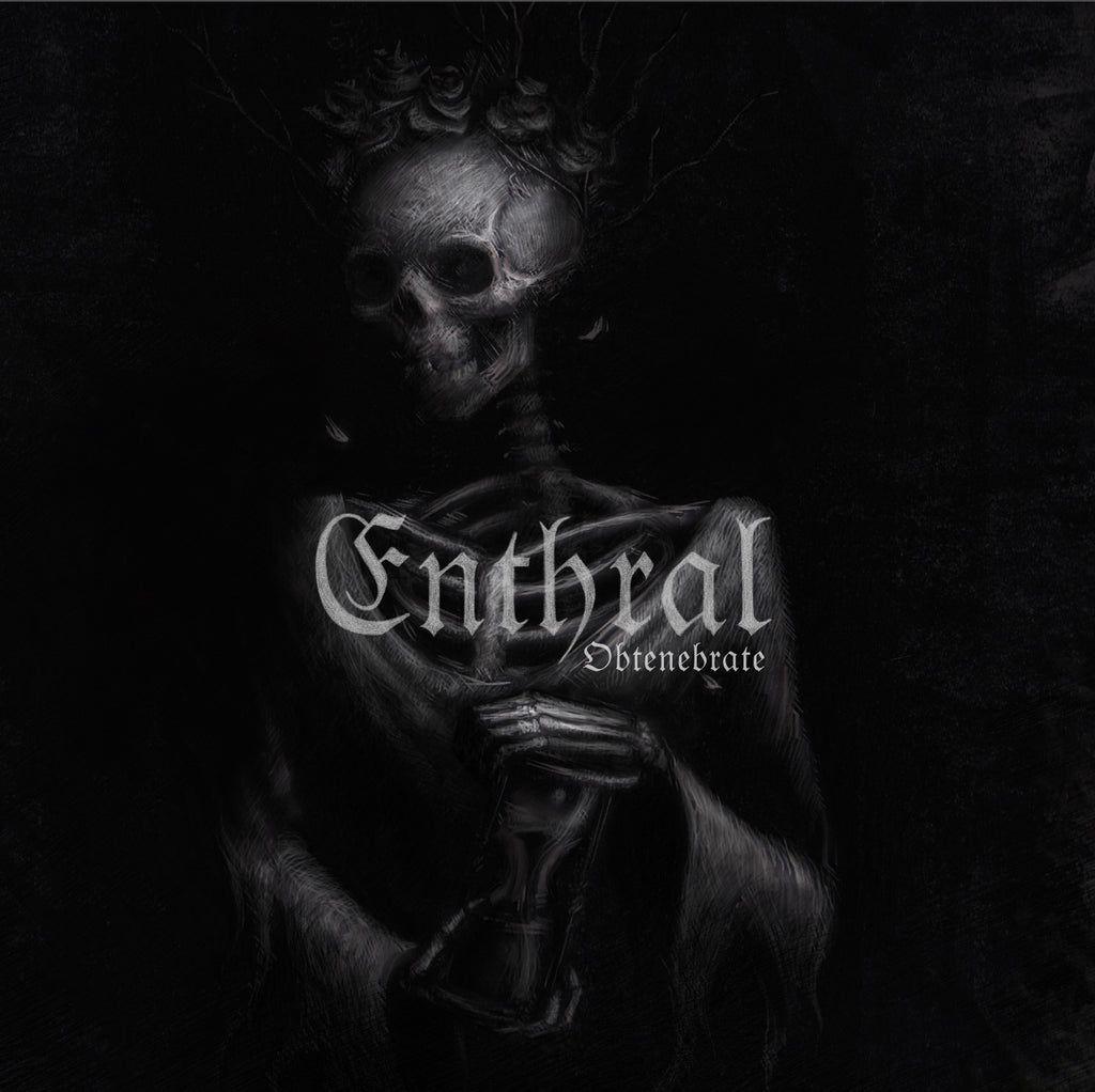 ENTHRAL - Obtenebrate CD