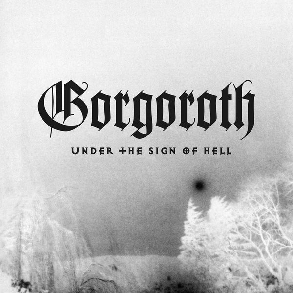 GORGOROTH - Under The Sign Of Hell LP (CLEAR - PREORDER)