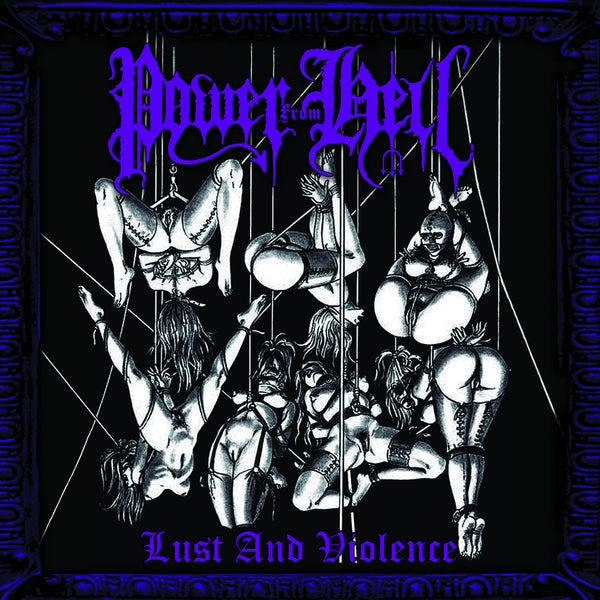 POWER FROM HELL - Lust And Violence LP