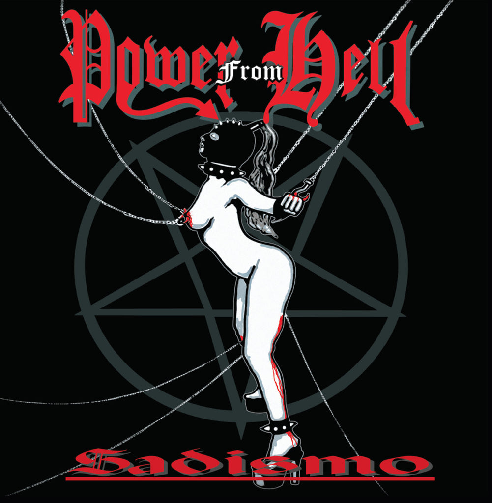 POWER FROM HELL - Sadismo CD