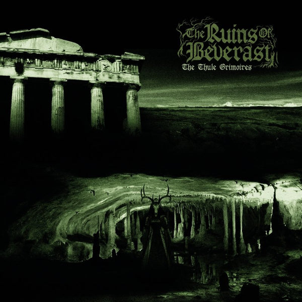 THE RUINS OF BEVERAST - The Thule Grimoires CD