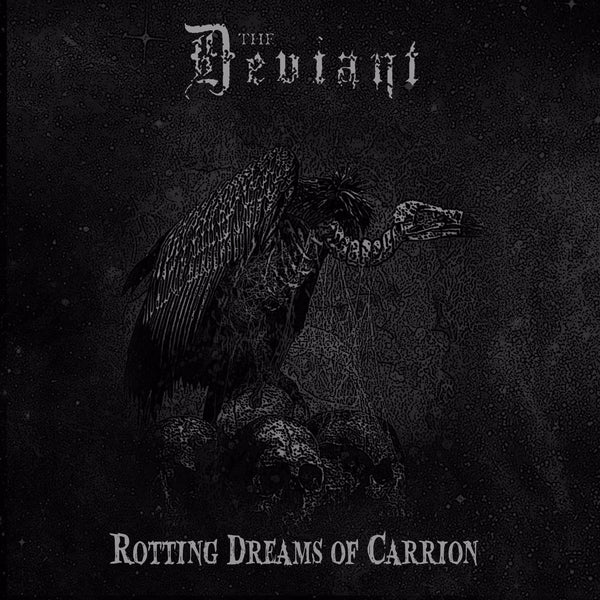 THE DEVIANT - Rotting Dreams Of Carrion CD