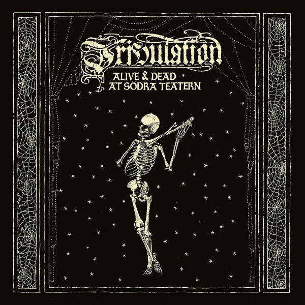 TRIBULATION -  Alive & Dead At Södra Teatern 2LP+DVD