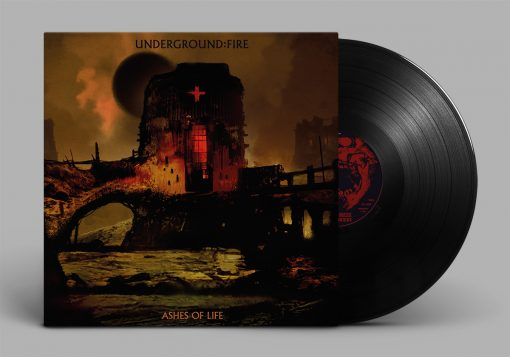 UNDERGROUND FIRE - Ashes Of Life LP
