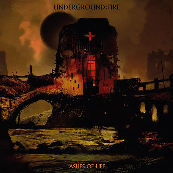 UNDERGROUND FIRE - Ashes Of Life CD