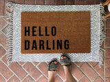 Hello Darling Funny Outdoor Doormat - Nickel and Birch