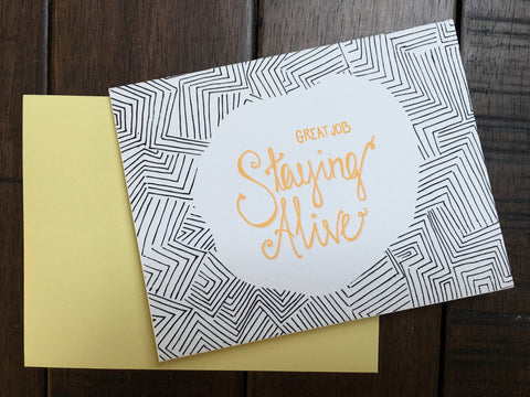 Congrats On Staying Alive Birthday Card - Nickel and Birch