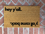 hey y'all Reversible Outdoor Funny Doormat - Nickel and Birch
