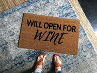 Will Open For Wine Funny Outdoor Doormat - Nickel and Birch