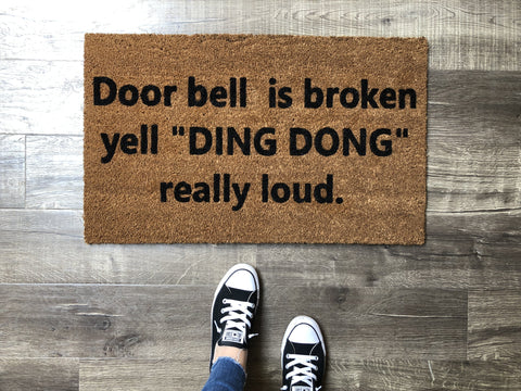 Doorbell Broken Funny Doormat / Funny Doormat / Rude Doormat / Doorbell Doormat - Nickel and Birch