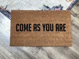 Come As You Are Funny Welcome Mat - Nickel and Birch