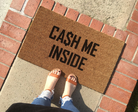 cash me inside Funny Doormat - Nickel and Birch