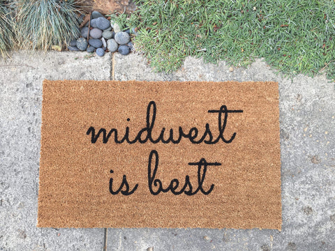 Midwest is Best Doormat - Nickel and Birch
