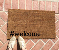 Hashtag #welcome Doormat / Newlywed Doormat / Funny Doormat / Front Door Mat - Nickel and Birch