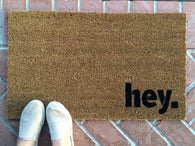hey. Welcome Mat - Nickel and Birch