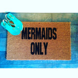 Mermaids Only Beach Doormat - Nickel and Birch