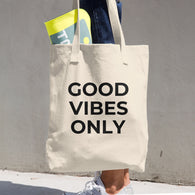 GOOD VIBES ONLY Cotton Tote Bag - Nickel and Birch