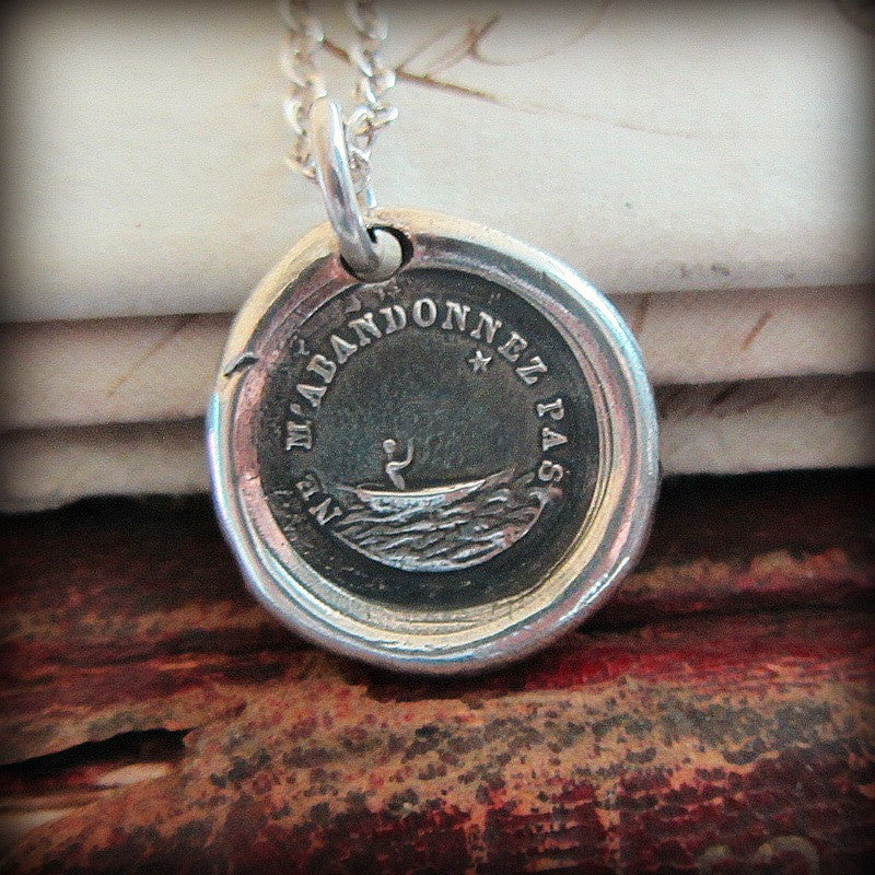 Don't Leave Me - If I Lose You I Am Lost - Shannon Westmeyer Jewelry - 1