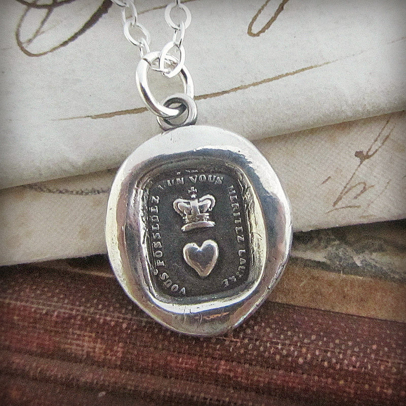 Crown & Heart  Wax Seal Necklace -  You Have One, You Deserve the Other - Romantic French Motto
