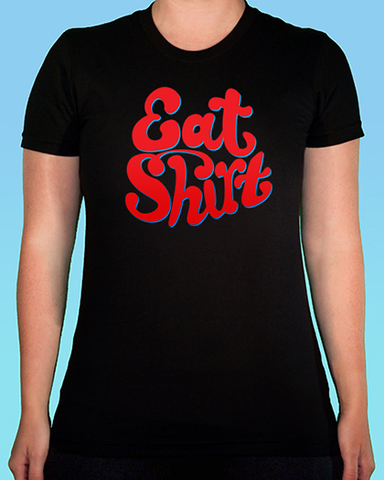 Eat Shirt Tee (Women's)