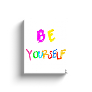 Be Yourself Art