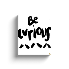 Be Curious Art
