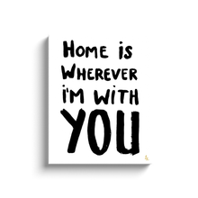 Home is With You Art