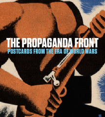 Propaganda Front: Postcards from era of World Wars book cover