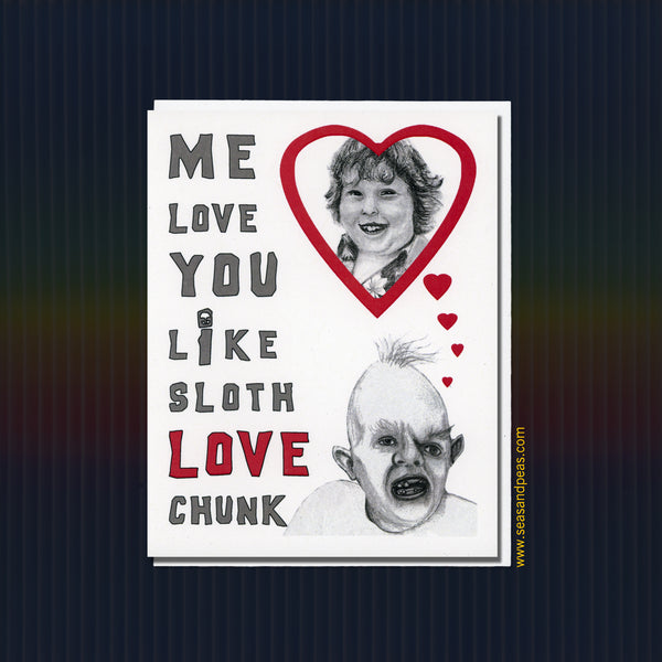 """The Goonies"" Sloth Love Chunk Friendship Card - Seas and Peas"