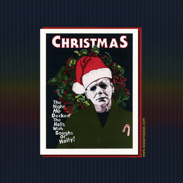 """Halloween"" Michael Myers Christmas Card - Seas and Peas"