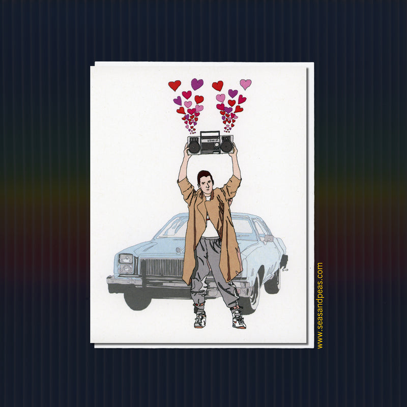 "Lloyd Dobler ""Say Anything"" Love Card - Seas and Peas"