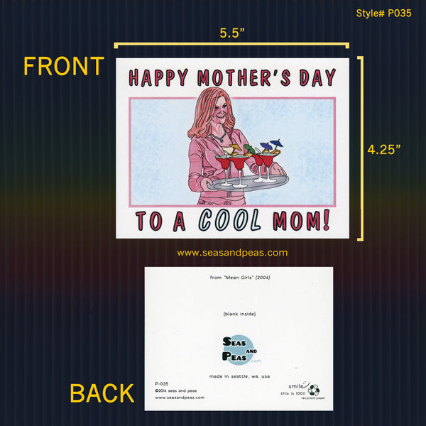 """Mean Girls"" Cool Mom Mother's Day Card - Seas and Peas"