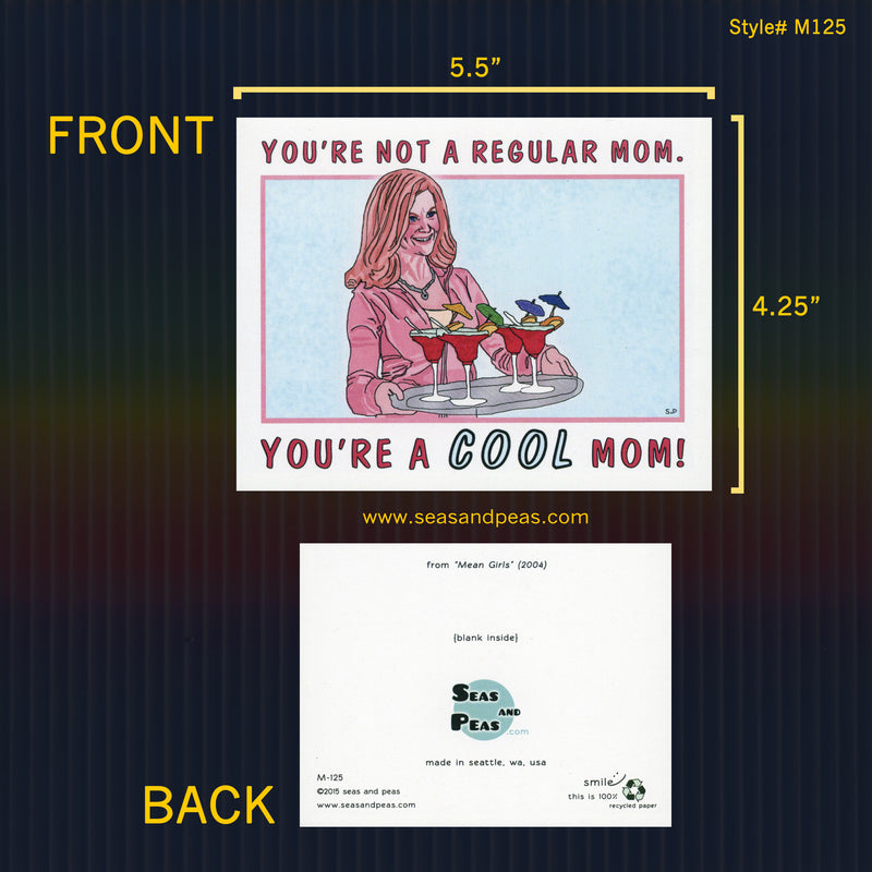 """Mean Girls"" Cool Mom Greeting Card - Seas and Peas"