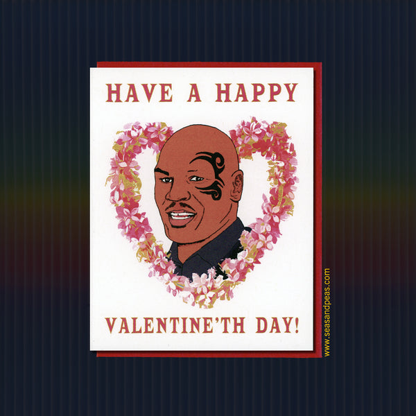 Mike Tyson Valentine Card - Seas and Peas