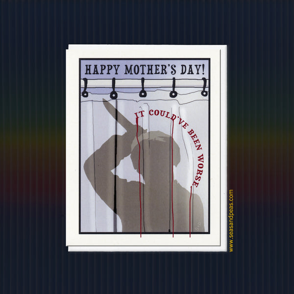 "A ""Psycho"" Mother's Day Card - Seas and Peas"
