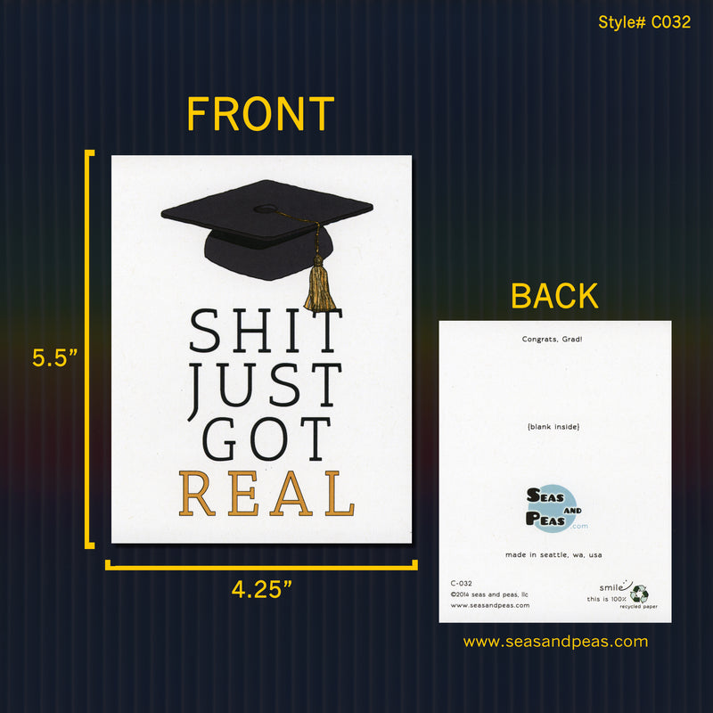 Shit Got Real Graduation Card - Seas and Peas