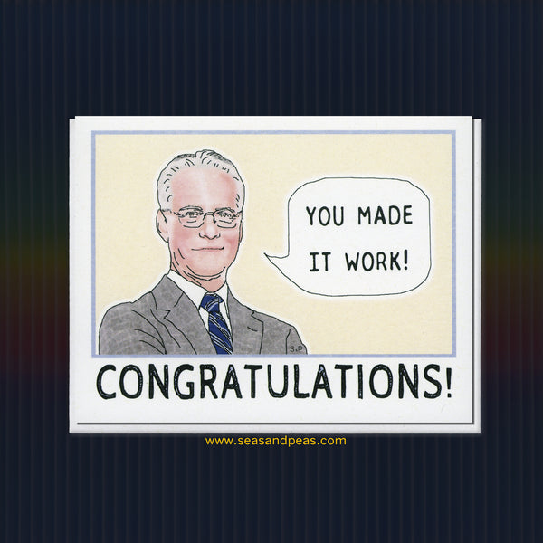 "Tim Gunn ""You Made It Work!"" Congratulations Card - Seas and Peas"