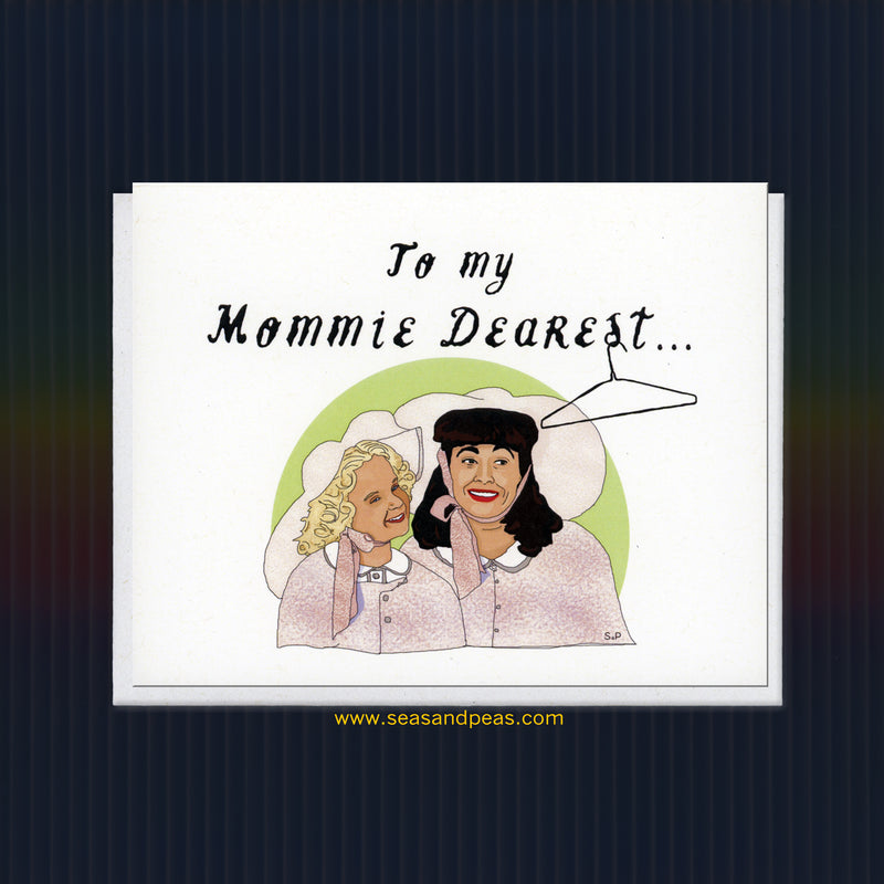 "To My ""Mommie Dearest"" Greeting Card - Seas and Peas"