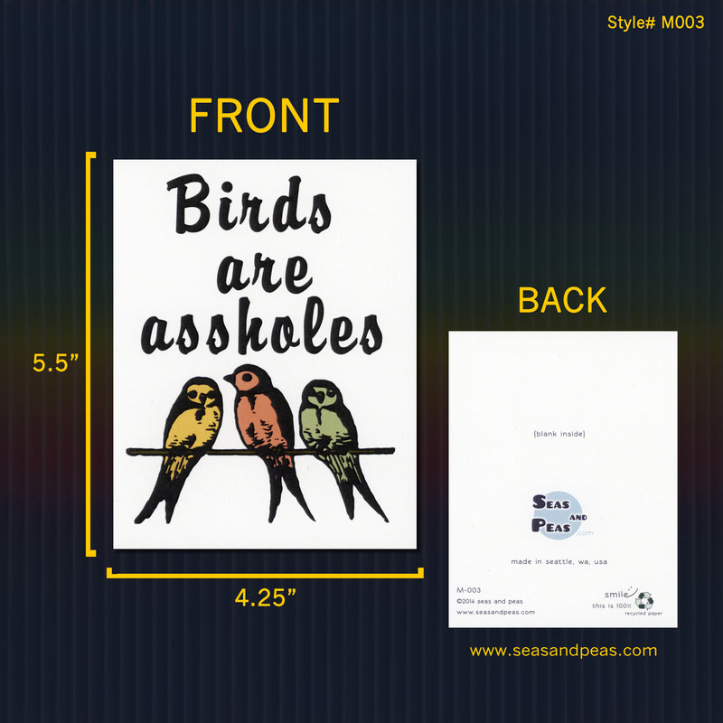 Birds Are Assholes Greeting Card - Seas and Peas