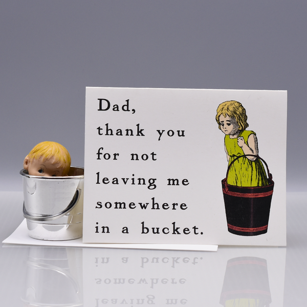 In A Bucket Father's Day Card