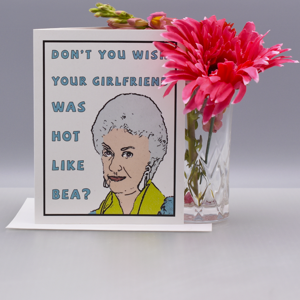 Hot Like Bea Arthur Greeting Card