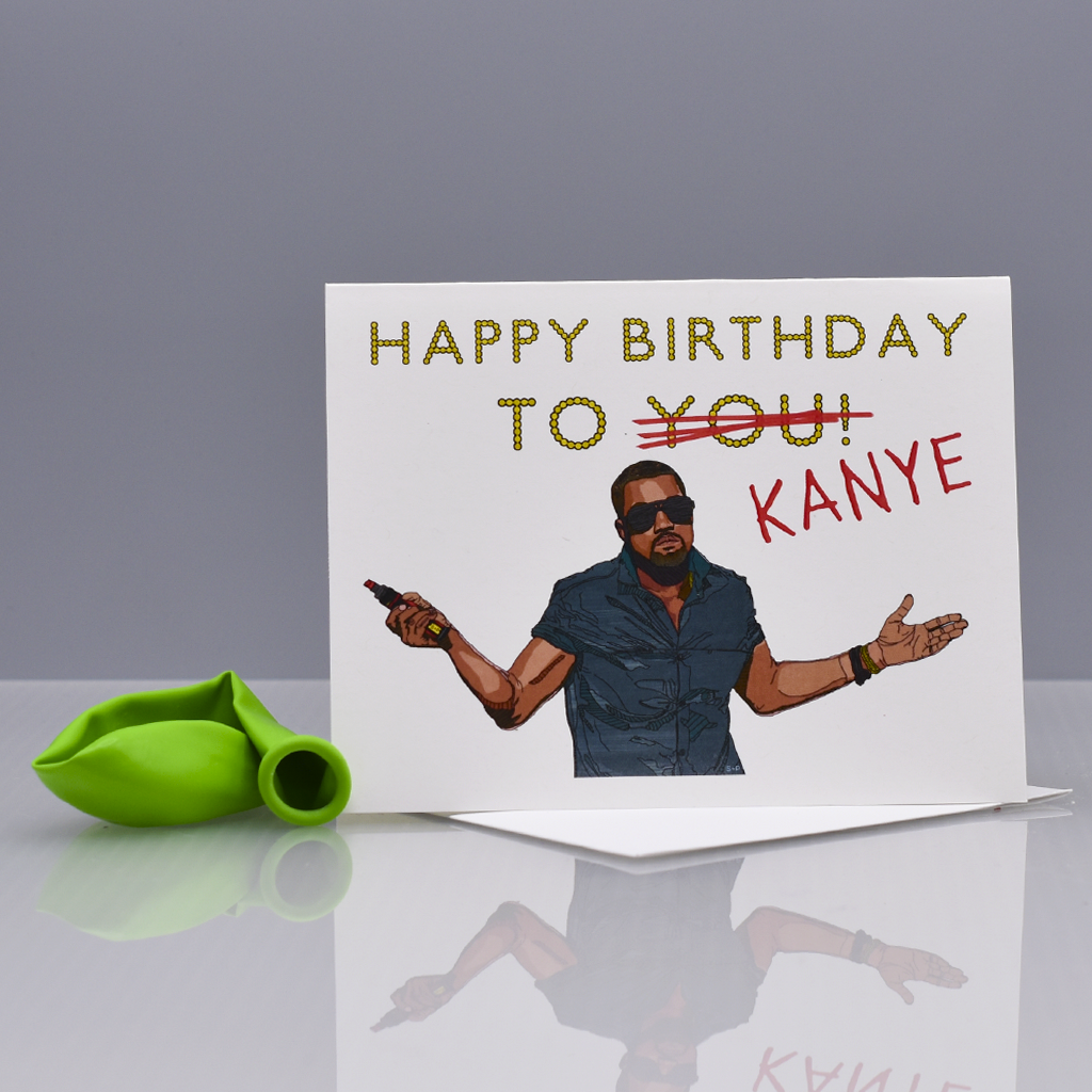 Kanye Jacks Your Birthday Card