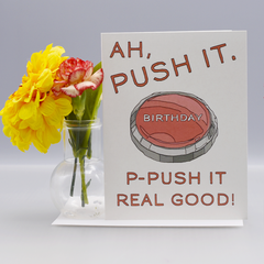 "Salt N Pepa ""Push It"" Birthday Card"